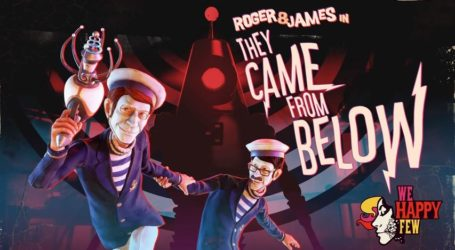 They Came from Below es la nueva expansión de We Happy Few
